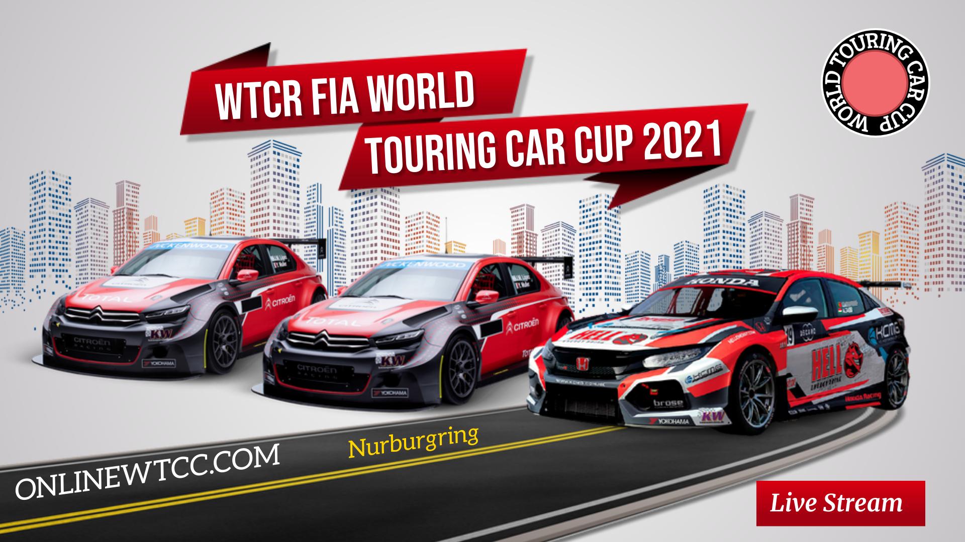 Nurburgring WTCR 2021 Live Stream   Round 3