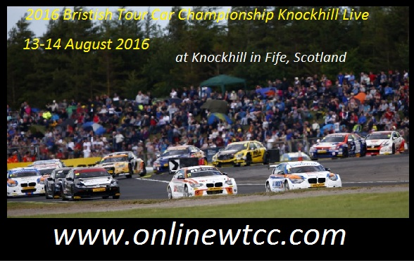 2016 Bristish Tour Car Championship Knockhill Live